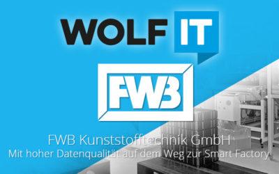FWB – Mit hoher Datenqualität auf dem Weg zur Smart Factory