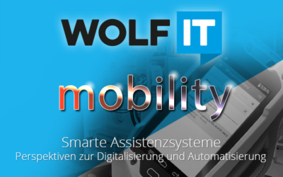 WOLF IT mobility – Smarte Assistenzsysteme